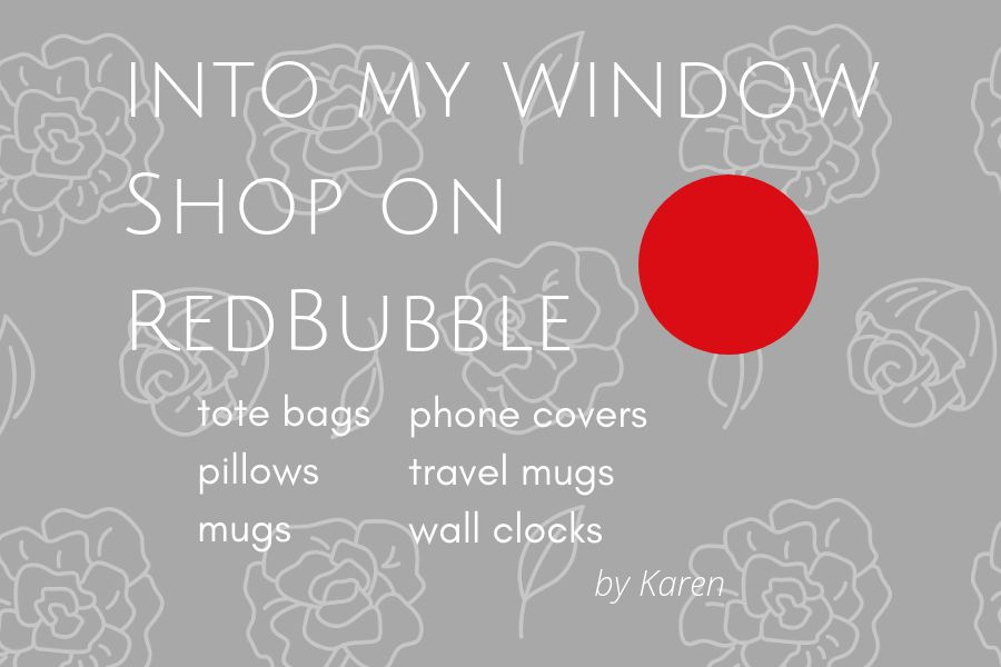 Into My Window Shop on RedBubble by Karen Moody