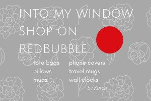 Into My Window Shop on RedBubble